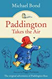 Paddington Takes the Air (Paddington Bear Book 9)