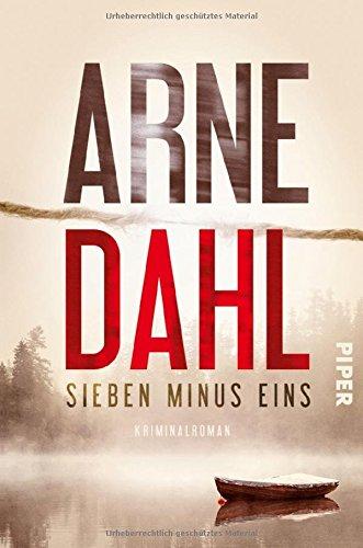 Sieben minus eins: Kriminalroman (Berger & Blom, Band 1) das Buch von Arne Dahl - Preise vergleichen & online bestellen