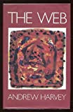 The Web (0224024469) by ANDREW HARVEY