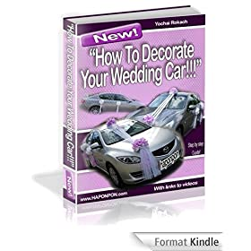 How to decorate your wedding car (How to decorate wedding cars?) (English Edition)