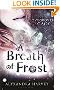 A Breath of Frost (The Lovegrove Legacy Book 1)
