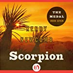 Scorpion: Medal, Book 7 | Kerry Newcomb