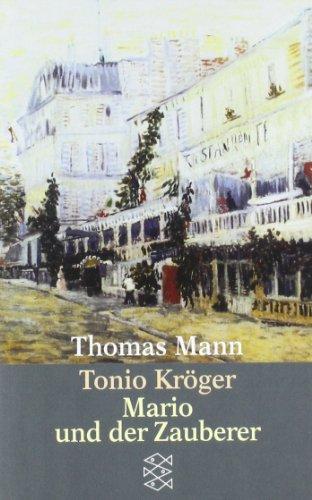 Tonio Kroeger / Mario und der Zauberer (German Edition)