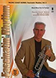 img - for Pacific Coast Horns: Fascinatin' Rhythm Trumpt Vol 2 Bk/2CD book / textbook / text book