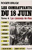 echange, troc Roger Bruge - Les combattants du 18 juin