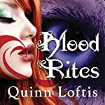 Blood Rites: Grey Wolves Series, Book 2 | Quinn Loftis