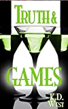 Truth & Games: A Friendly MMF Ménage Tale (FMM best-friends bisexual threesome) (Friendly Ménage Book 1)