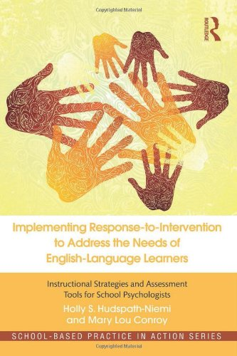 Implementing Response-To-Intervention To Address The Needs Of English-Language Learners: Instructional Strategies And Assessment Tools For School Psychologists (School-Based Practice In Action) front-712233