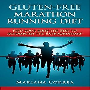 Gluten-Free Marathon Running Diet Audiobook