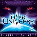 Dark Universe (       UNABRIDGED) by Daniel F. Galouye Narrated by Eric Michael Summerer, Richard Dawkins