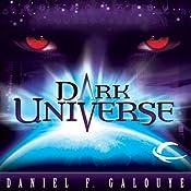 Dark Universe | [Daniel F. Galouye]