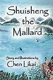 Shui Sheng The Mallard