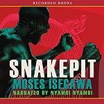 Snakepit | Moses Isegawa
