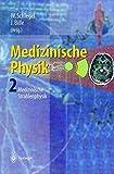 Image de Medizinische Physik 2: Medizinische Strahlenphysik