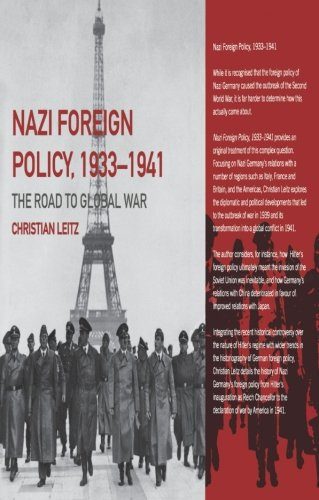 Nazi Foreign Policy, 1933-1941: The Road to Global War (The Third Reich)