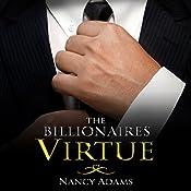 The Billionaires Virtue: The Billionaire's Heart, Book 3 | Nancy Adams
