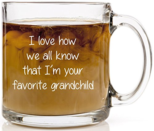 Funny Coffee Mug - I'm Your Favorite Grandchild. Novelty Gift Unique, Cool Father's Day or Birthday Present Idea For Him, Her, Men, Women, Dad, Mom, Best Friend, Sister or Brother. 13 oz Clear Glass