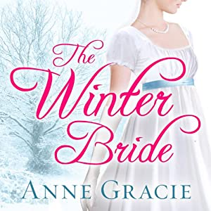 The Winter Bride: Chance Sisters Romance, Book 2 | [Anne Gracie]