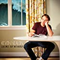 Whelmed...But Not Overly  by Kevin Nealon Narrated by Kevin Nealon