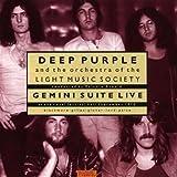 Gemini Suite Live by Deep Purple (2005-07-12)