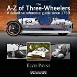 The A-Z of Three-Wheelers: A Definitive Reference Guide