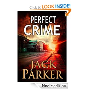 Kindle Daily Deal: Perfect Crime (Mystery and Adventure), by Jack Parker. Publication Date: June 18, 2012