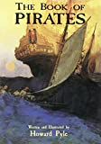 The Book of Pirates (Dover Children's Classics) (0486413047) by Pyle, Howard