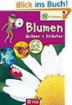 Naturdetektive: Blumen, Gr�ser und Kr...