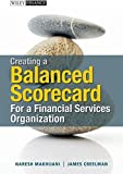 img - for Creating a Balanced Scorecard for a Financial Services Organization by Naresh Makhijani (2011-08-09) book / textbook / text book
