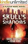 Skull's Shadows (Plague Wars Series B...