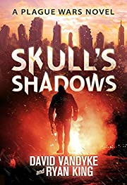 Skull's Shadows (Plague Wars Series Book 2)
