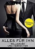 Alles f�r ihn: Erotischer Roman, Band 5
