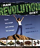 The Raw Food Revolution Diet (1570671850) by Cherie Soria
