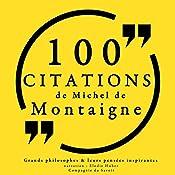 100 citations de Michel de Montaigne | Michel de Montaigne