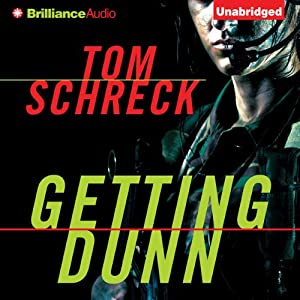 Getting Dunn | [Tom Schreck]