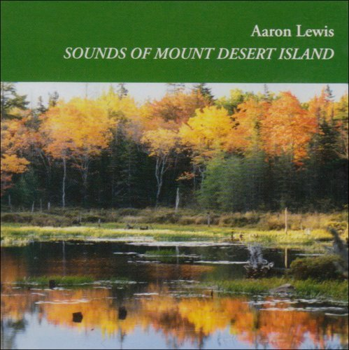 Sounds of Mount Desert Island by Aaron Lewis