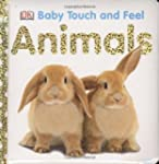 Animals (Baby Touch and Feel (DK Publ...