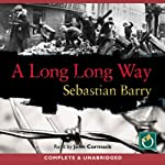 A Long Long Way   Sebastian Barry