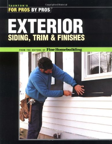 exterior-siding-trim-finishes-tauntons-for-pros-by-pros-by-editors-of-fine-homebuilding-2004-02-09