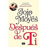 Después de ti (After You: A Novel) (Spanish Edition)