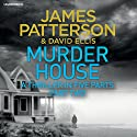 Murder House: Part Two Audiobook by James Patterson Narrated by Jay Snyder, Therese Plummer