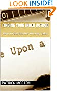 #7: Finding Your Inner Author: How To Get Started Writing Today