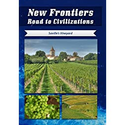 New Frontiers Road to Civilizations Saville's Vineyard