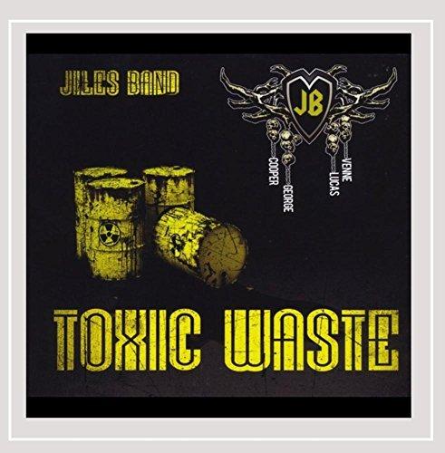 Jiles Band - Toxic Waste