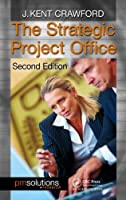 The Strategic Project Office, 2nd Edition Front Cover