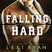 Falling Hard: The Blackhawk Boys, Book 4 | Lexi Ryan