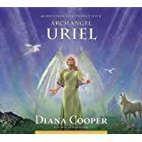 Meditation to Connect With Archangel Uriel: Audio CD (Angel & Archangel Meditations)