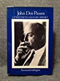 John Dos Passos: A 20th-century Odyssey (0525224750) by Ludington, Townsend