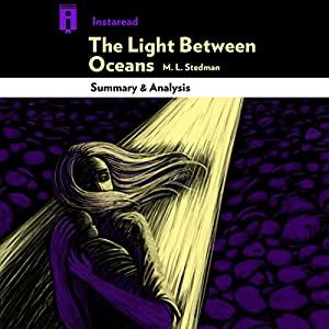 The Light Between Oceans, by M. L. Stedman | Summary & Analysis Audiobook