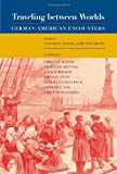 img - for Traveling Between Worlds: German-American Encounters book / textbook / text book